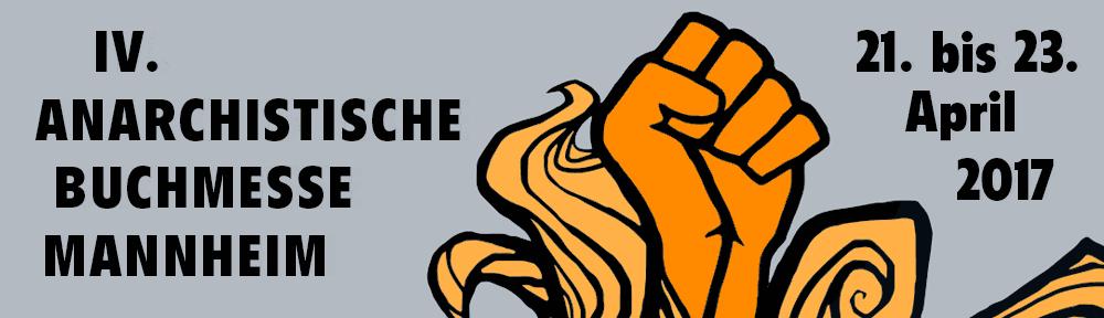 4. Anarchistische Buchmesse Mannheim