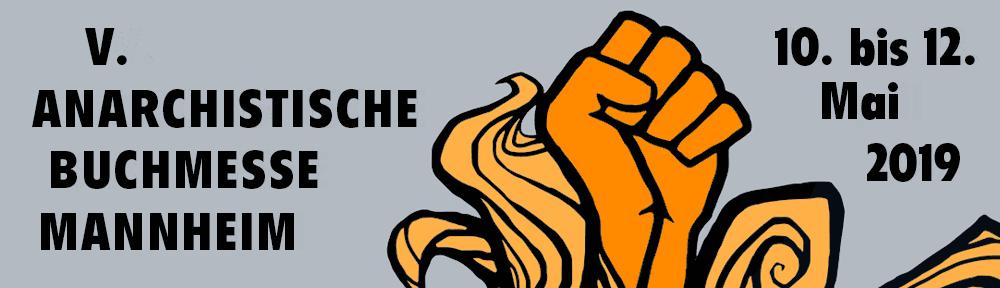 5. Anarchistische Buchmesse Mannheim
